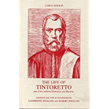 Life of Tintoretto, and of His Children Domenico and Marietta