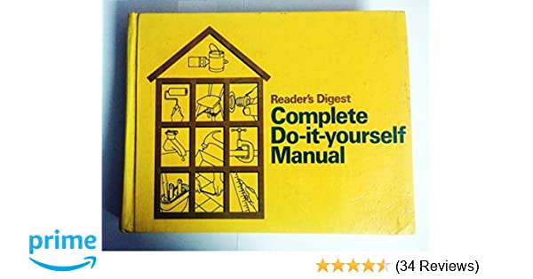 Readers digest complete do it yourself manual readers digest readers digest complete do it yourself manual readers digest 9780895770103 amazon books solutioingenieria Gallery