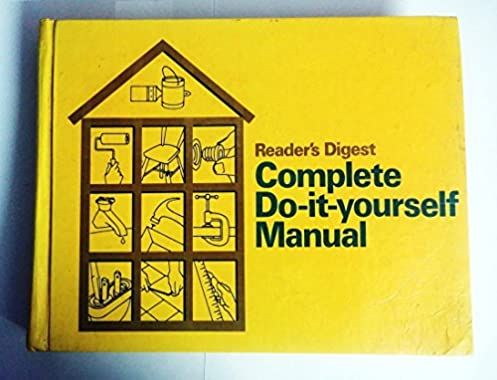 reader s digest complete do it yourself manual readers digest rh amazon com do it yourself manual pdf do it yourself sacred manual