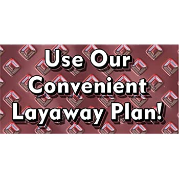 Use Our Convenient Layaway Lay Away Plans Store Banner  New