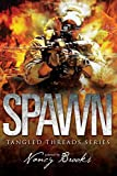 Spawn (Tangled Threads Book 2)