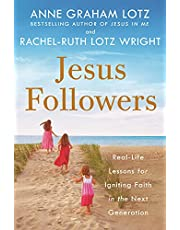 Jesus Followers: Real-Life Lessons for Igniting Faith in the Next Generation