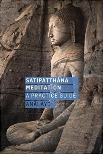 Satipatthana Meditation: A Practice Guide: Amazon co uk