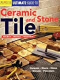 shower tile designs Ultimate Guide to Ceramic & Stone Tile: Select, Install, Maintain (Home Improvement) (English and English Edition)
