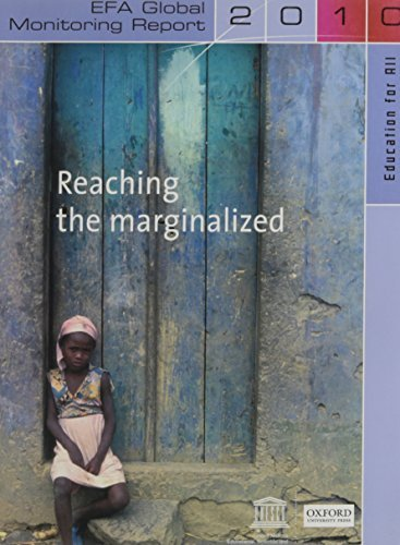 Reaching the Marginalized: Education for All (EFA) Global Monitoring Report 2010 by UNESCO (2010-04-01)