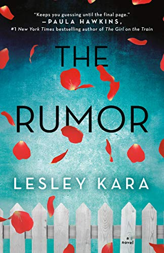 The Rumor: A Novel by [Kara, Lesley]