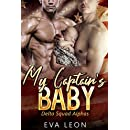 My Captain's Baby: An M/M Omegaverse Mpreg Romance (Delta Squad Alphas Book 1)