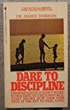 Dare to Discipline, James C. Dobson, 0553255282