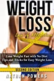 Weight Loss: Lose Weight Fast With No Diet Tips and Tricks for Easy Weight Loss