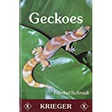 Geckoes: Biology, Husbandry, and Reproduction