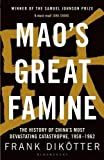 Winner of the BBC Samuel Johnson Prize for Non-Fiction 2011 Between 1958 and 1962, 45 million Chinese people were worked, starved or beaten to death. Mao Zedong threw his country into a frenzy with the Great Leap Forward, an attempt to catch ...
