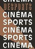 Desports 8 - sport et cinéma