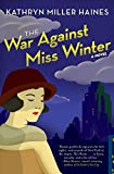 The War Against Miss Winter (Rosie Winter Mysteries)