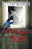 Seven Kinds of Rain: River Saga Book One