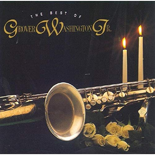 Best of Grover Washington JR. (The Best Of Grover Washington Jr)