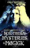 Northern Mysteries And Magick: Runes & Feminine