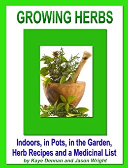 Growing Herbs Medicinal Vegetable Gardening ebook product image