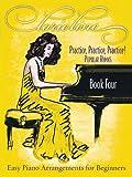 Lorie Line - Practice, Practice, Practice! Book Four: Popular Hymns, Lorie Line, 1891195336