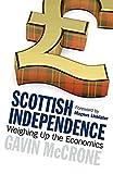 Scottish Independence, Gavin McCrone, 1780272340