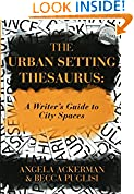 #8: The Urban Setting Thesaurus: A Writer's Guide to City Spaces