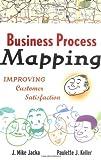 Business Process Mapping Workbook, J. Mike Jacka and Paulette J. Keller, 0471079774