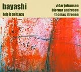 Bayashi: Help Is on Its Way (Audio CD)