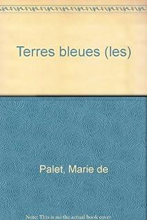 Les terres bleues, Palet, Marie de