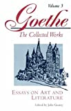 Essays on Art and Literature, Johann Wolfgang von Goethe and John Gearey, 0691036578
