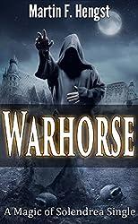 Warhorse: A Magic of Solendrea Single