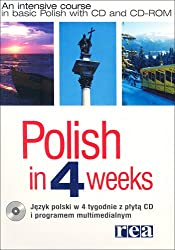 Polish in 4 Weeks: An Intensive Course in Basic Polish (Book + CD-ROM)