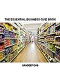 The Essential Business Quiz Book