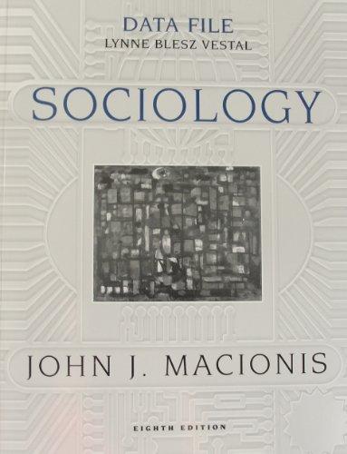 Data file to accompany Sociology, eighth edition [by] John J. Macionis