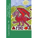 Dragon Magic Workshop Journal (Crystal Arts And Health Training Workshop Book 3)