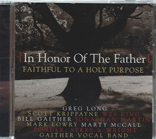 Price comparison product image In Honor of the Father (Faithful to a Holy Purpose) by Various Artists (1999-08-03)
