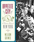 Appetite City: A Culinary History of New York Paperback – September 28, 2010