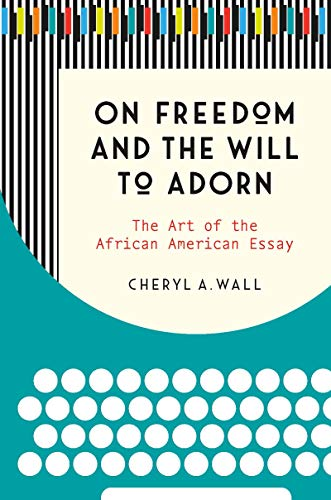 High School English Essay Topics On Freedom And The Will To Adorn The Art Of The African American Essay By Population Essay In English also Essay Topics High School Amazoncom On Freedom And The Will To Adorn The Art Of The African  High School Essay Writing