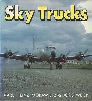 Sky Trucks (Osprey Colour Series)