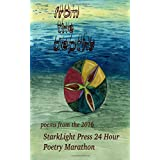 From the Depths: First Annual StarkLight Press 24 Hour Poetry Marathon