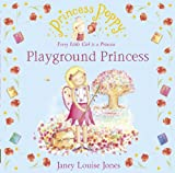 Princess Poppy: Playground Princess (Princess Poppy Picture Books Book 13)