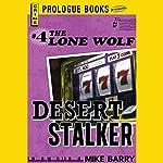 Desert Stalker | Mike Barry