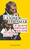 Image de Le Grand Mechant Marche/Decryptage D'UN Fantasme Francais (French Edition)