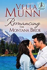 Romancing The Montana Bride by Vella Munn ebook deal