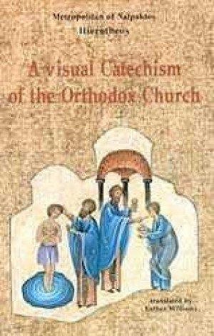 A Visual Catechism of the Orthodox Church pdf epub