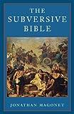 Subversive Bible, Jonathan Magonet, 0334026717