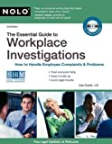 img - for The Essential Guide to Workplace Investigations: How to Handle Employee Complaints & Problems 2nd edition by Guerin J.D., Lisa (2010) Paperback book / textbook / text book