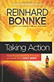 img - for Taking Action: Receiving and Operating in the Gifts and Power of the Holy Spirit book / textbook / text book
