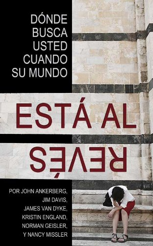 ¿Dónde Busca Usted Cuando Su Mundo Está Al Revés? (Spanish Edition)