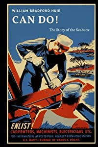 Can Do!: The Story of the Seabees from CreateSpace Independent Publishing Platform