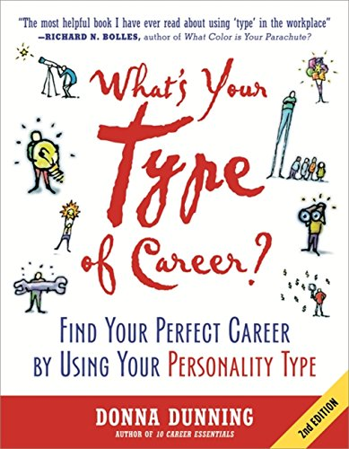 What's Your Type of Career?: Find Your Perfect Career by Using Your Personality - Your Perfect Find