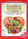 Franklin's Valentine Cards, Paulette Bourgeois, 0439051231